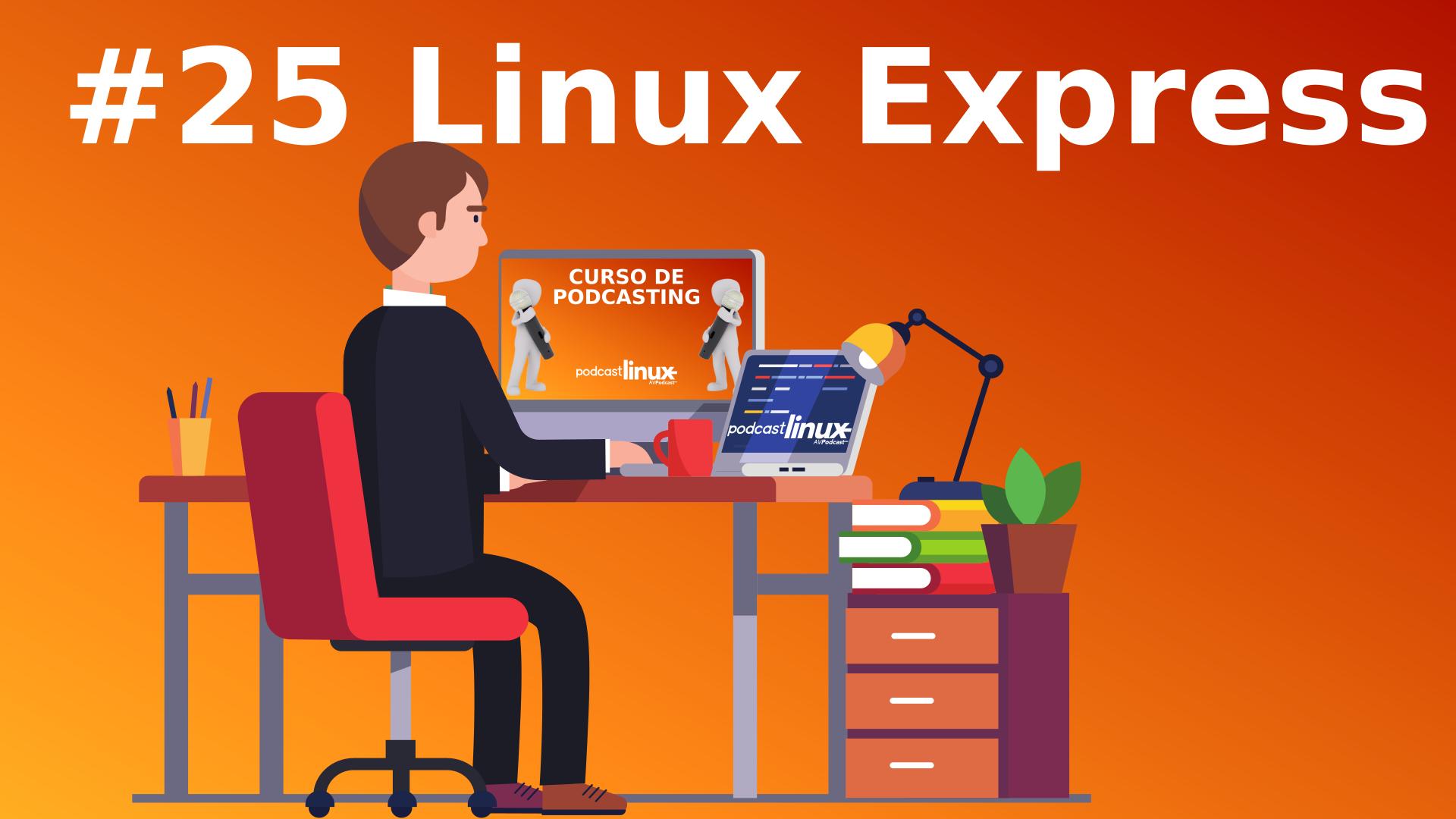 #25 Linux Express