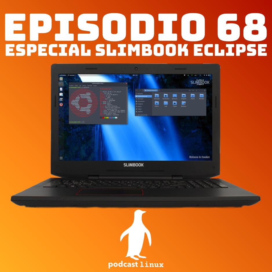 #68 Especial Slimbook Eclipse